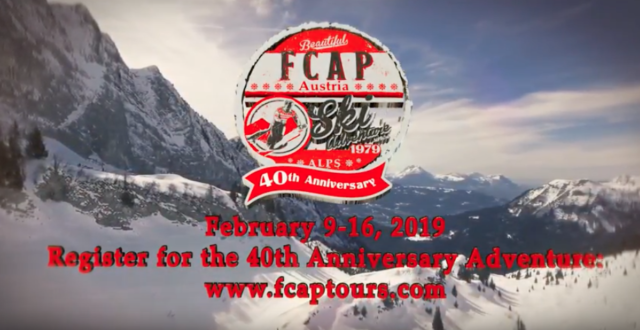 FCAP Ski Adventure 40th Anniversary – February 9-16, 2019
